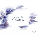 Album «Concerto Vibratoire»